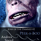 Nice review for Peek A Boo (Josh of the Damned #2)